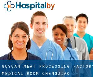 Guyuan Meat Processing Factory Medical Room (Chengjiao)