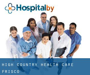 High Country Health Care (Frisco)