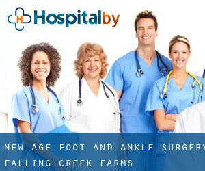 New Age Foot and Ankle Surgery (Falling Creek Farms)
