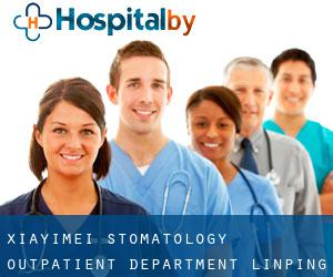 Xiayimei Stomatology Outpatient Department (Linping)